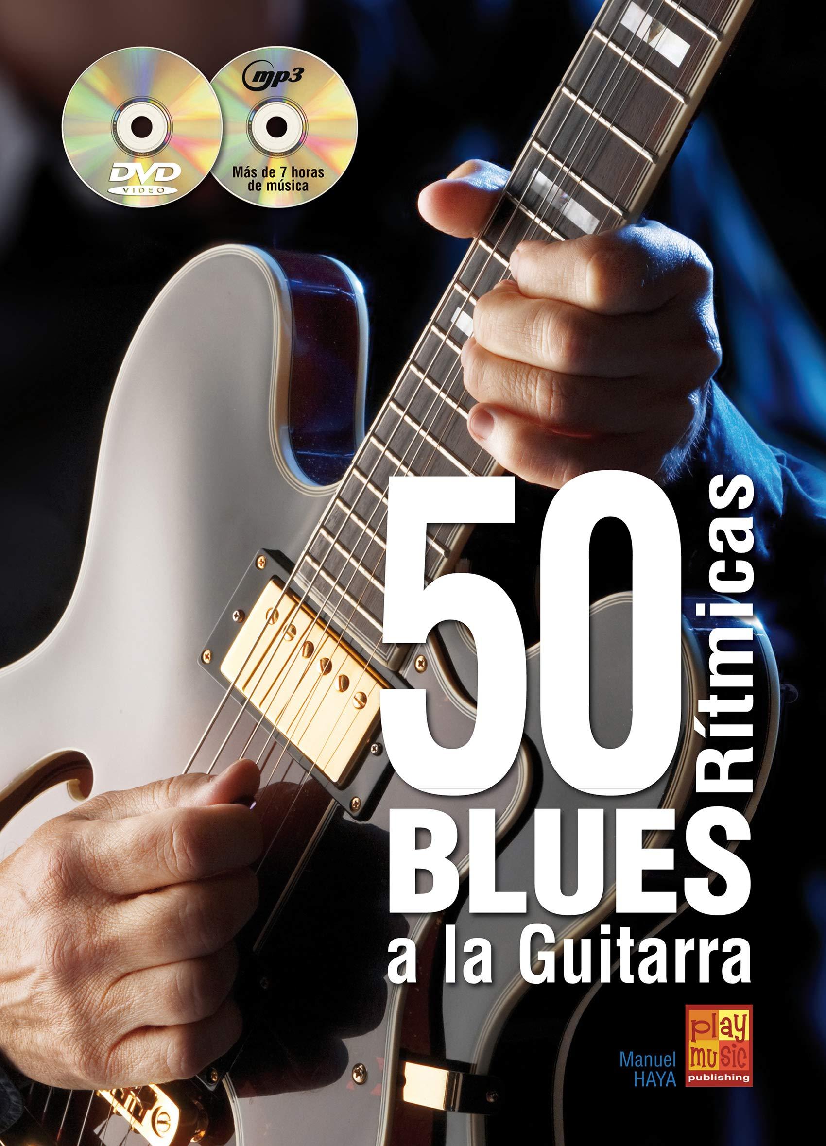 50 rítmicas blues a la guitarra - 1 Libro + 1 CD + 1 DVD: Amazon ...