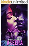 Anything But Mine: A Summer Romance Novella