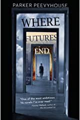Where Futures End Hardcover