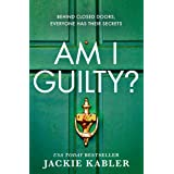 Am I Guilty?: The psychological crime thriller debut from the kindle bestselling author of THE PERFECT COUPLE