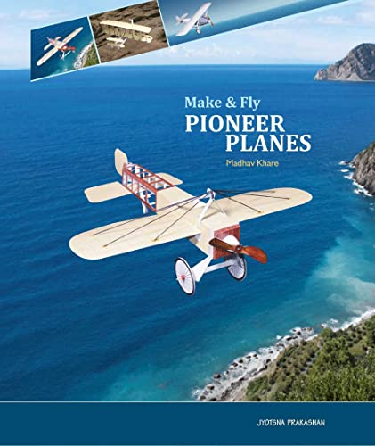 Pioneer Planes (Make And Fly)