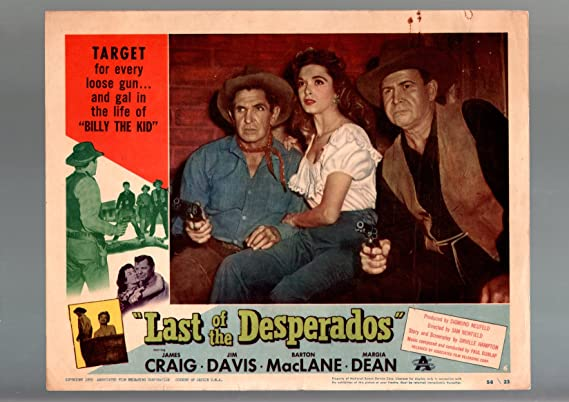Amazon Com Movie Poster Last Of The Desperado 1956 Lobby Card G Vg Western Margia Dean Craig Davis G Vg Entertainment Collectibles