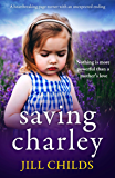Saving Charley: A heartbreaking page turner with an unexpected ending