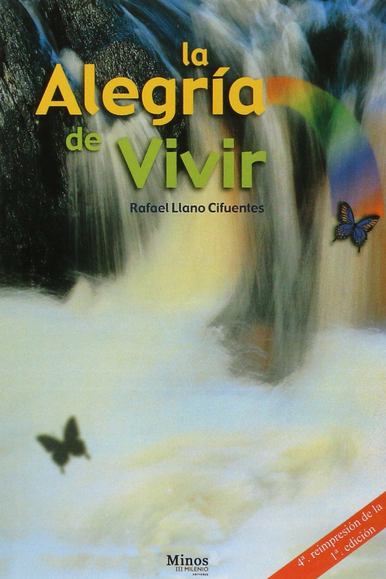 Read Online La alegria de vivir/ The Joy of Living (Spanish Edition) PDF