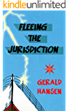 Fleeing The Jurisdiction (The Irish Lottery Series Book 3)