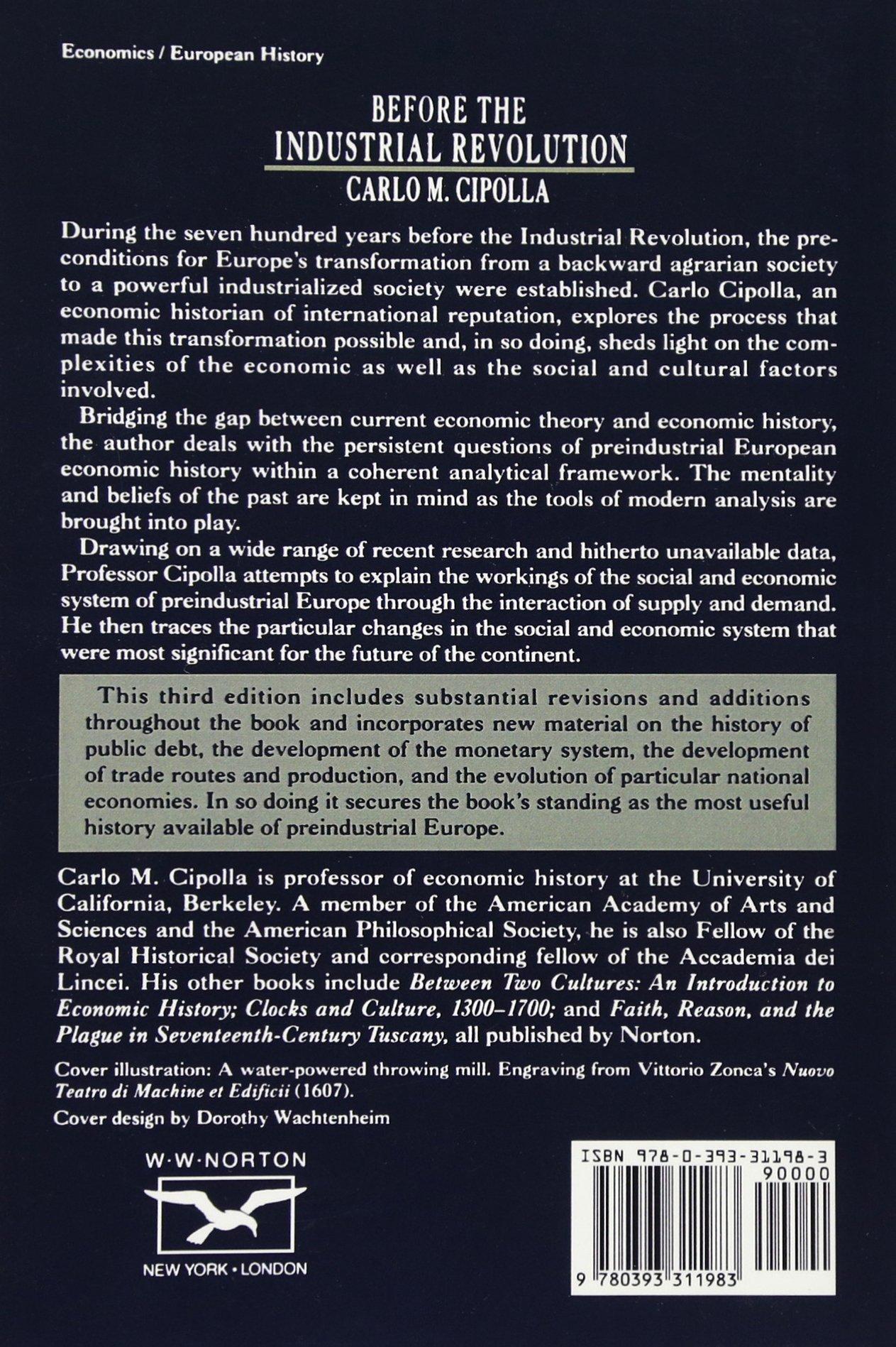 Before The Industrial Revolution: European Society And Economy, 10001700:  Carlo M Cipolla: 9780393311983: Amazon: Books