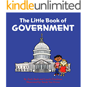 The Little Book of Government: (Children's Book about Government, Introduction to Government and How It Works, Children…