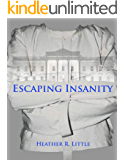 Escaping Insanity