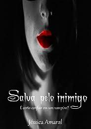 Salva pelo inimigo: É certo confiar em um vampiro?