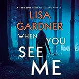 When You See Me: A Novel: A D.D. Warren and Flora Dane Novel, Book 11