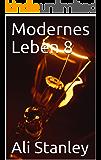Modernes Leben 8