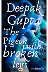 The Pigeon With Broken Legs: Modern Classics Children Story Kindle Edition