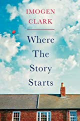 Where The Story Starts Kindle Edition