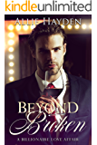 Beyond Broken: A Second Chance Romance (Billionaire Love Affair Book 1)