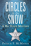 Circles in the Snow: A Bo Tully Mystery (Sheriff Bo Tully Mysteries Book 6)