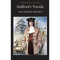 Gulliver's Travels (Wordsworth Classics)