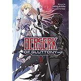 Berserk of Gluttony (Light Novel) Vol. 1 (Berserk of Gluttony (Light Novel), 1)