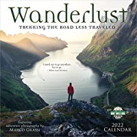 2022 Wanderlust Wall Calendar: Trekking the Road Less Traveled - Featuring Adventure Photography by Marco Grassi