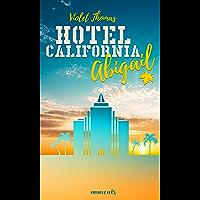 Abigail: Romance (Hotel California 1) (German Edition)