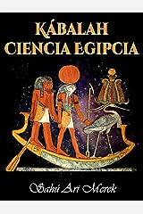 Kábalah Ciencia Egipcia (Spanish Edition) Kindle Edition
