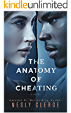 The Anatomy of Cheating: A Novel