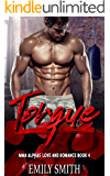 Torque: A MMA Alphas' Love Their Curvy Young Women Romance (Blade Fitness Book 4)