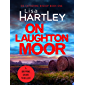 On Laughton Moor: A gripping crime thriller (Detective Catherine Bishop Book 1) (English Edition)