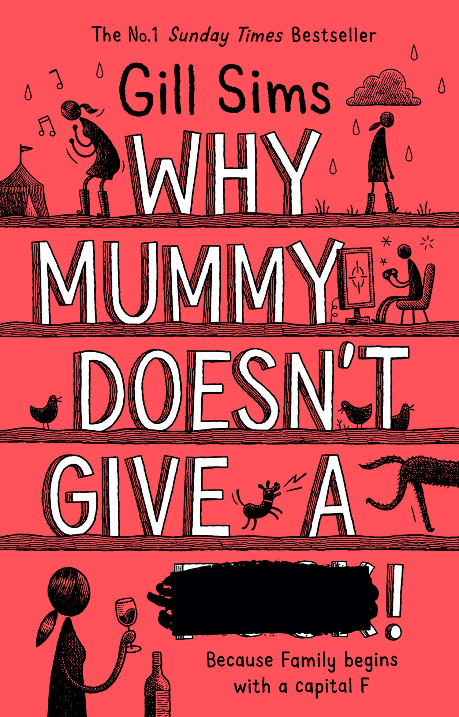 Why Mummy Doesn't Give a    !: The Sunday Times Number One