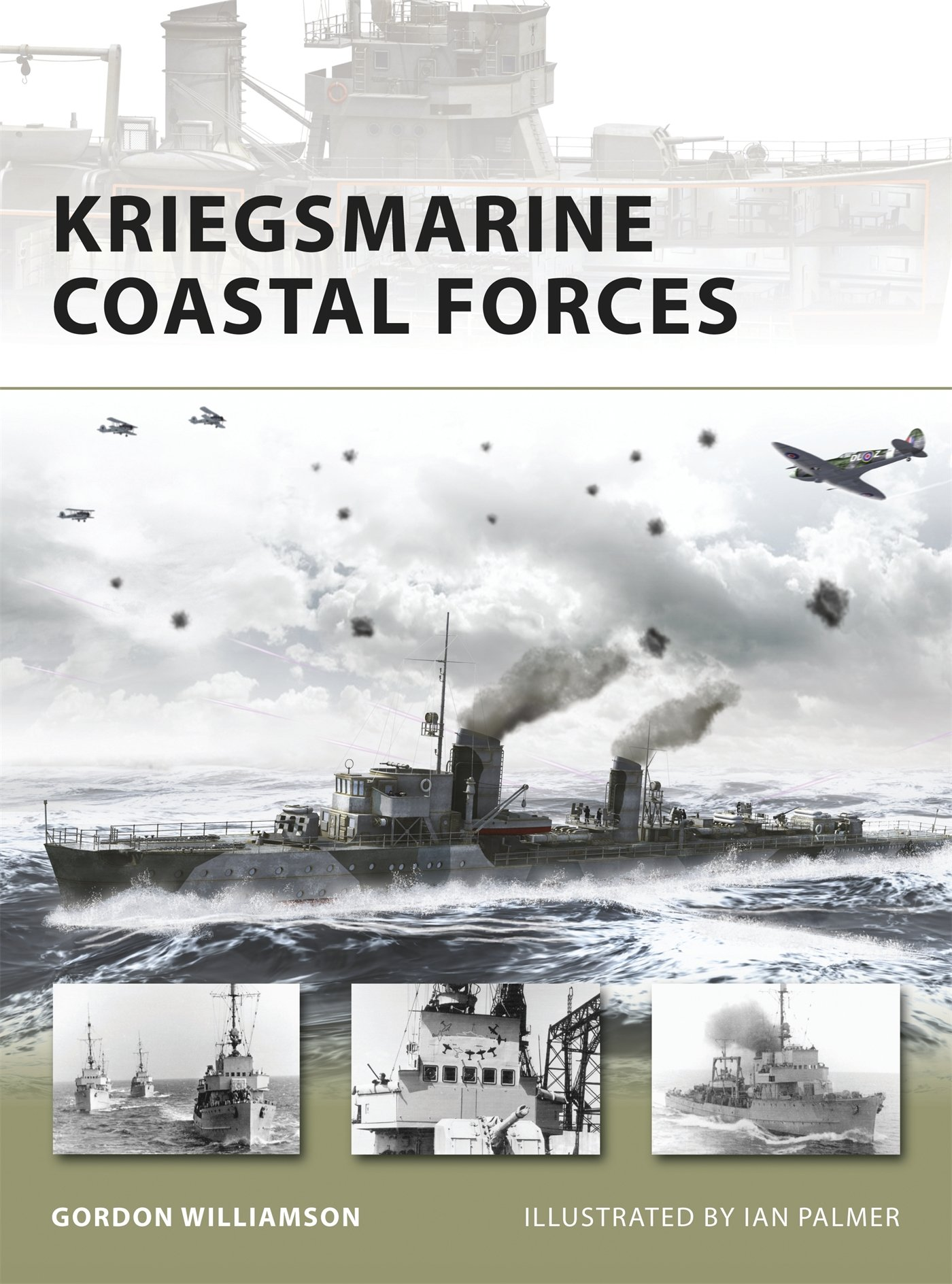 Kriegsmarine Coastal Forces (New Vanguard, Volume 151)