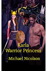 Karla Warrior Princess (Part one Book 1) Kindle Edition