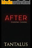 After : (Edizione Italiana) (Damon & Pete: Giocare col fuoco Vol. 2)