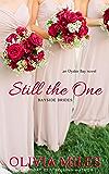 Still the One: an Oyster Bay novel (Bayside Brides Book 1)