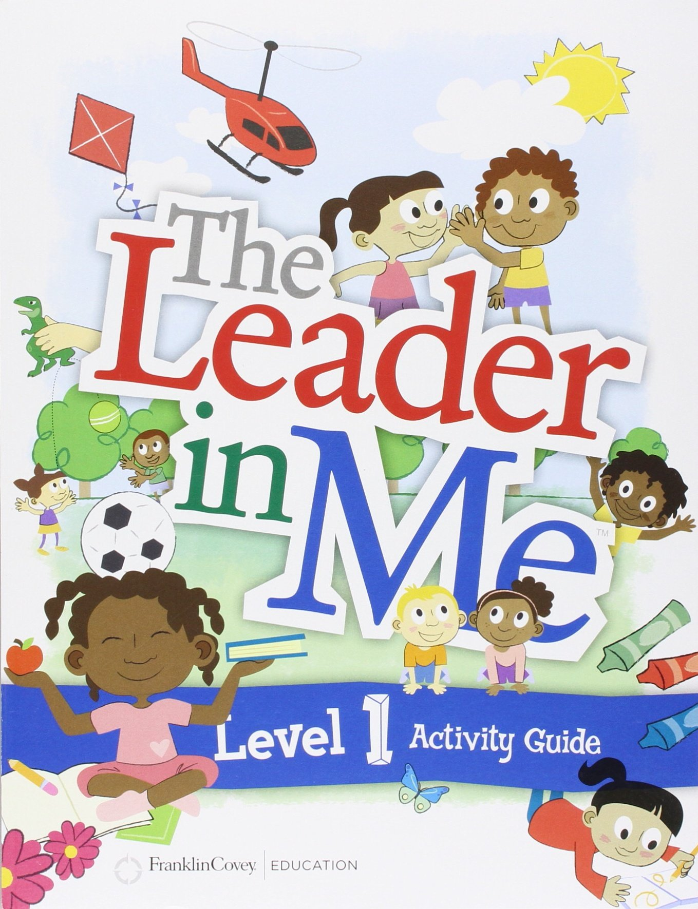 The Leader In Me Activity Guide Level 1: FranklinCovey: 9781933976884:  Amazon.com: Books