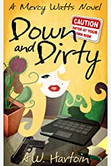 Down and Dirty (Mercy Watts Mysteries Book 9) Kindle Edition