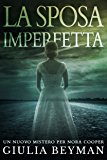La sposa imperfetta (Nora Cooper) (Italian Edition)