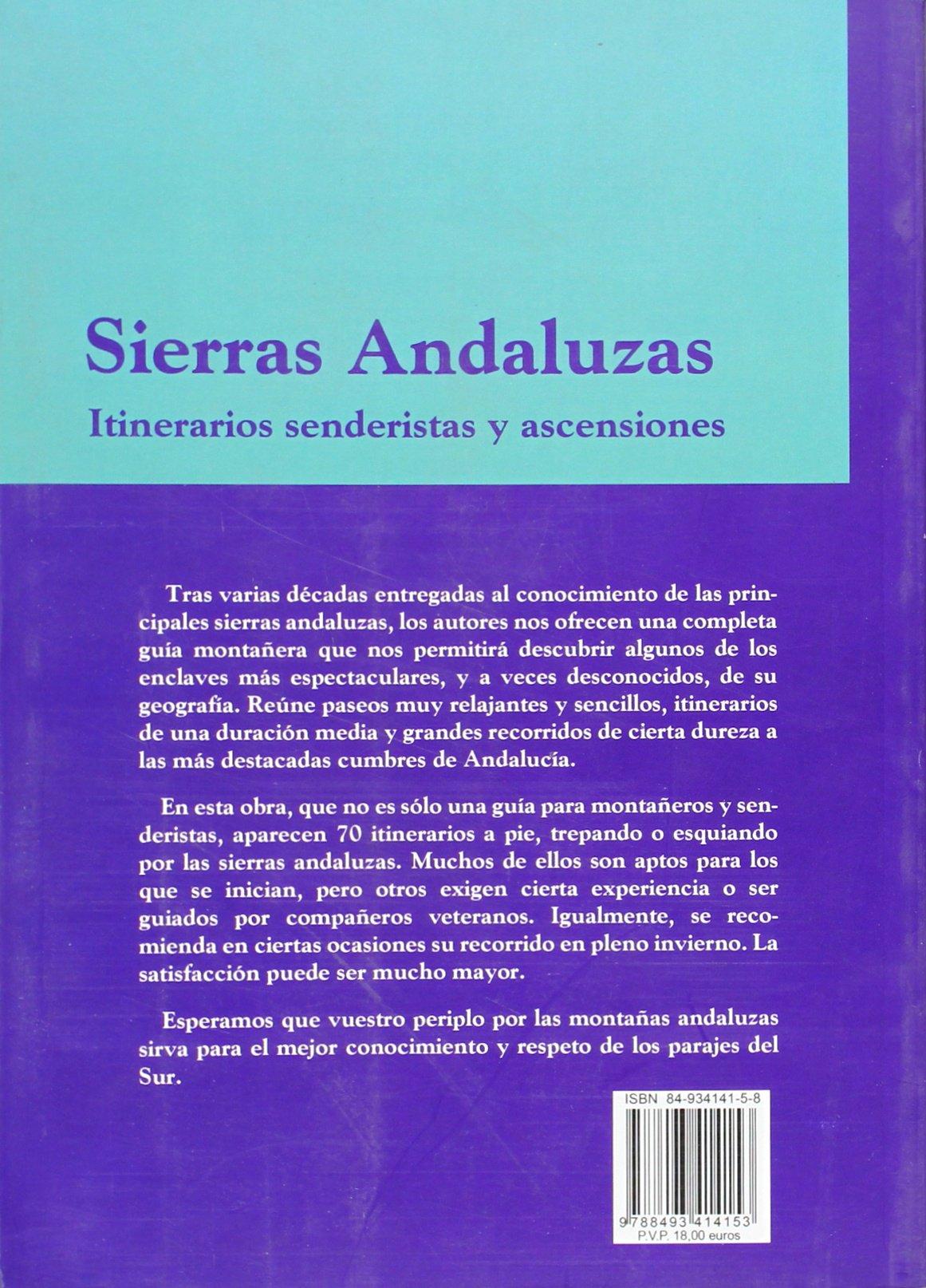 Sierras andaluzas - itinerarios senderistas y ascensiones ...