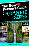 The Busy Person's Guide: The Complete Series (Busy Person's Guides Book 5)
