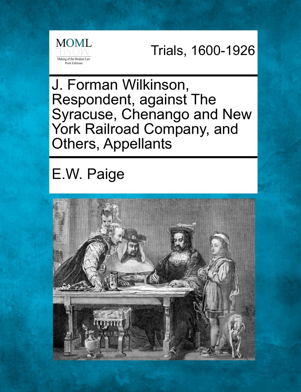 J. Forman Wilkinson, Respondent, against The Syracuse, Chenango and New York Railroad Company, and Others, Appellants PDF