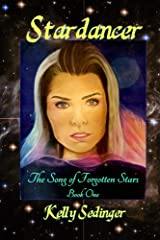 Stardancer (The Song of Forgotten Stars Book 1) Kindle Edition