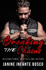 Breaking The Chains (Satan's Knights Prospect Trilogy Book 2) Kindle Edition