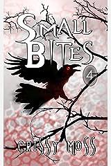 Small Bites 4: Short Story Anthology Kindle Edition