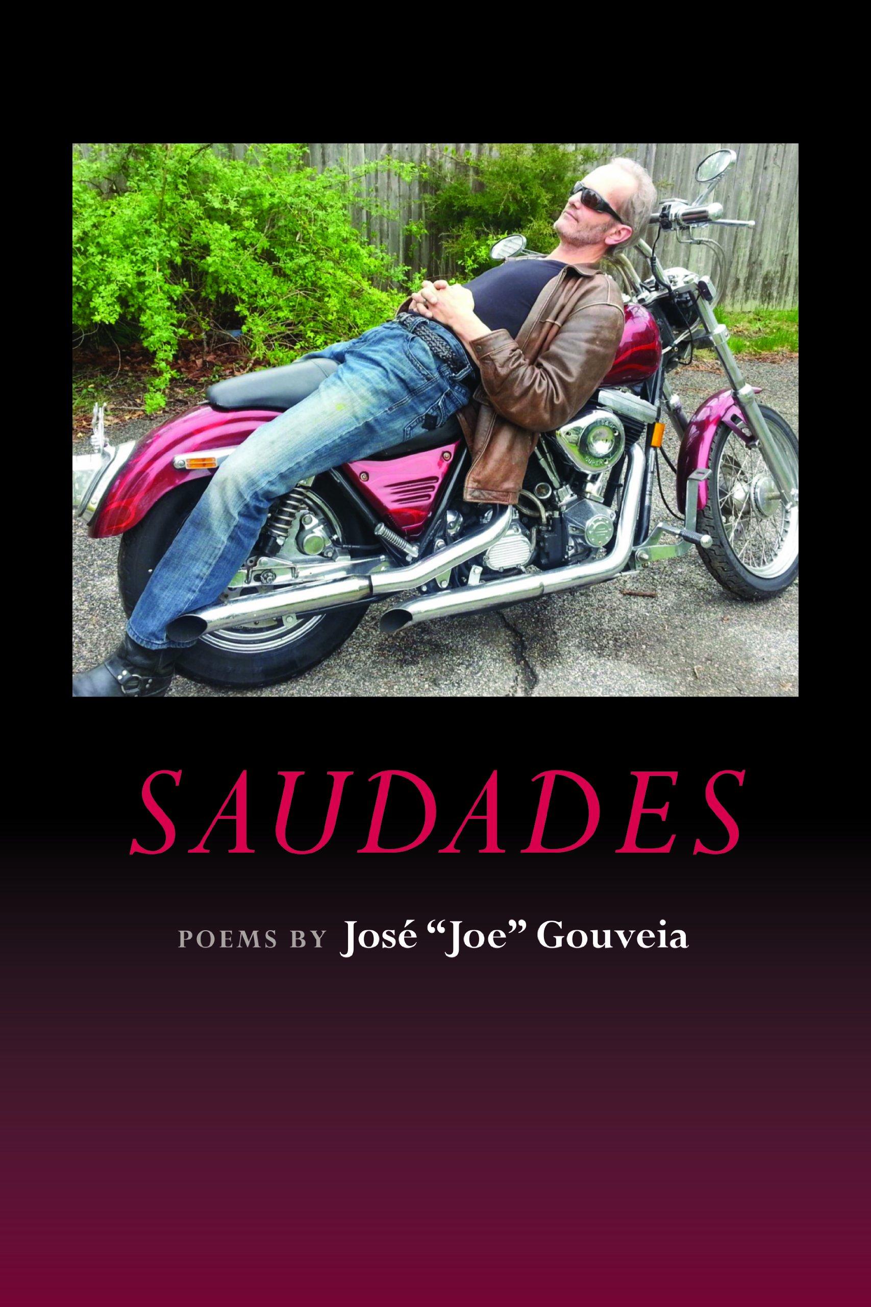 "Read Online Saudades Poems By Jose ""Joe"" Gouveia pdf"