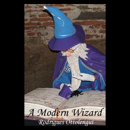 (A Modern Wizard )