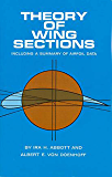 Theory of Wing Sections: Including a Summary of Airfoil Data (Dover Books on Aeronautical Engineering)