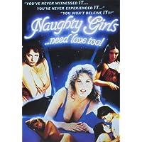 Naughty Girls Need Love Too