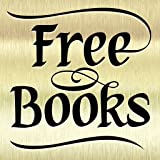 Free Books for Kindle, Free Books for Kindle Fire, Free Books for Kindle Fire HD, Free Books for Kindle Fire 1 (Kindle Tablet Edition)