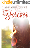 Forever (Destroyed by Love Book 1)