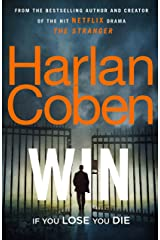 Win: New from the #1 bestselling creator of the hit Netflix series The Stranger Kindle Edition