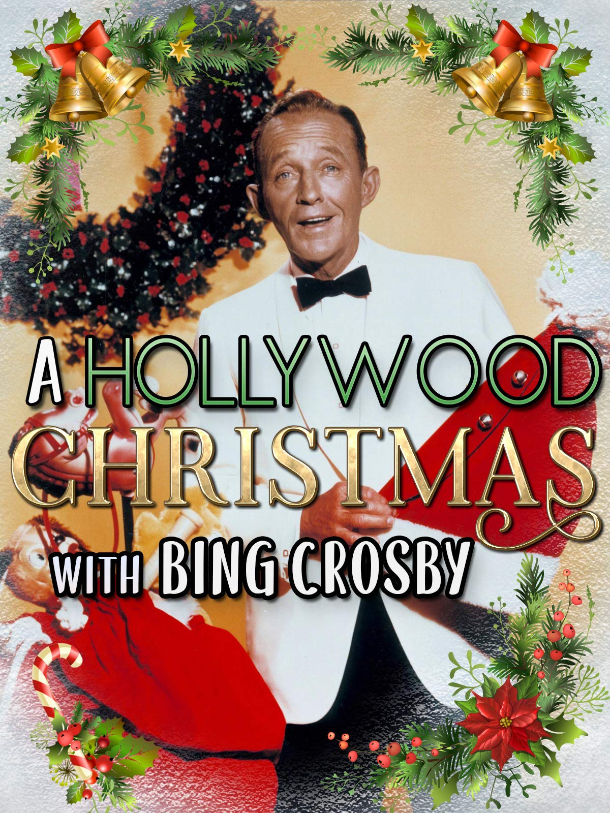 A Hollywood Christmas With Bing Crosby