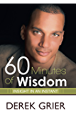60 Minutes of Wisdom: Insight in an Instant